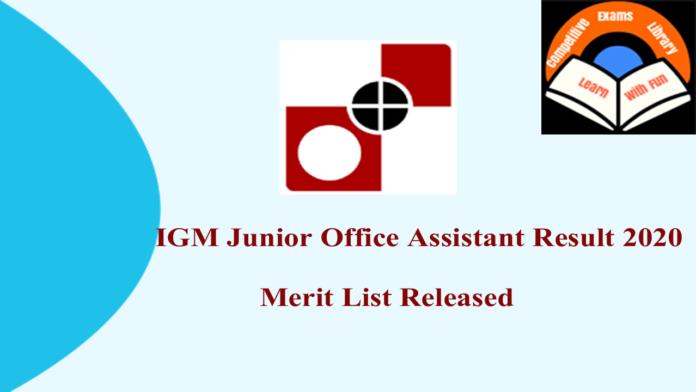 IGM Junior Office Assistant Result 2020