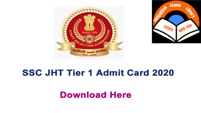 SSC JHT Tier 1 Admit Card 2020