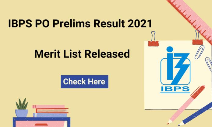IBPS PO Prelims Result 2021